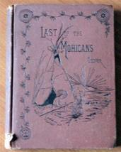 Last of the Mohicans [Hardcover] [Jan 01, 1881] J. Fenimore Cooper