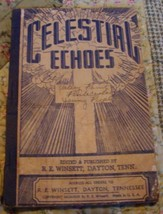 Shaped Note 1943 Celestial Echoes R.E. Winsett Softcover Sacred Songs Hymnal