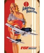 American Beauties F6F Hellcat Pin-Up  Metal Sign - $29.95