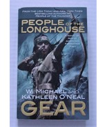 PEOPLE OF THE LONGHOUSE North Americans Series Kathleen O'Neal/Michael Gear - $5.00