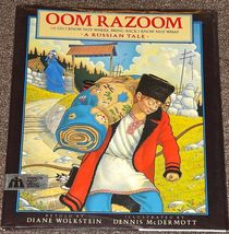 Oom Razoom A Russian Tale by Diane Wolkstein - $2.50