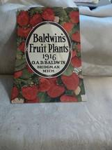 RARE 1916 Baldwin's Fruit Plants Catalog Bridgman Michigan Order Sheet E... - $24.75