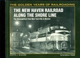 New Haven Railroad - Along the Shore Line - $16.78
