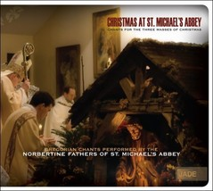 CHRISTMAS AT ST. MICHAEL'S ABBEY by Norbertine Fathers of St. Michael's Abbey