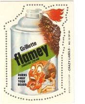 "1979 FLEER CRAZY LABELS ""GRILLETTE FLAMEY"" #12 STICKER CARD ONLY 99 CENTS. - $0.99"