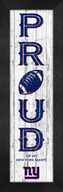 """New York Giants """"Proud and Loyal"""" - 8 x 24 Wood-Textured Look Framed Prints - $39.95"""