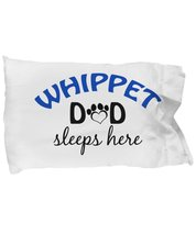 Whippet Mom and Dad Pillowcases (Dad) - $9.75