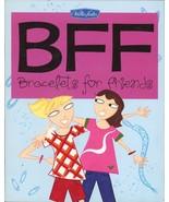 BFF Best Friends Forever Bracelets for Friends Walter Foster Book Childrens - $3.95