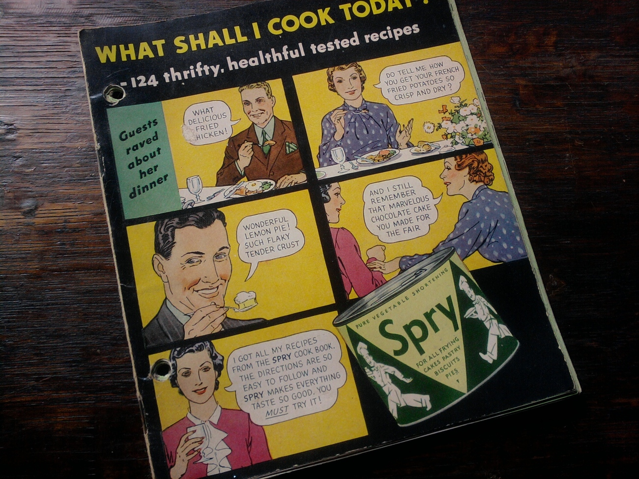 COOK BOOK - SPRY VEGETABLE SHORTENING - WHAT SHALL I COOK TODAY