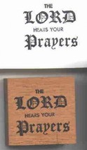 the Lord hears your prayers Rubber Stamp made in america free shipping - $13.85