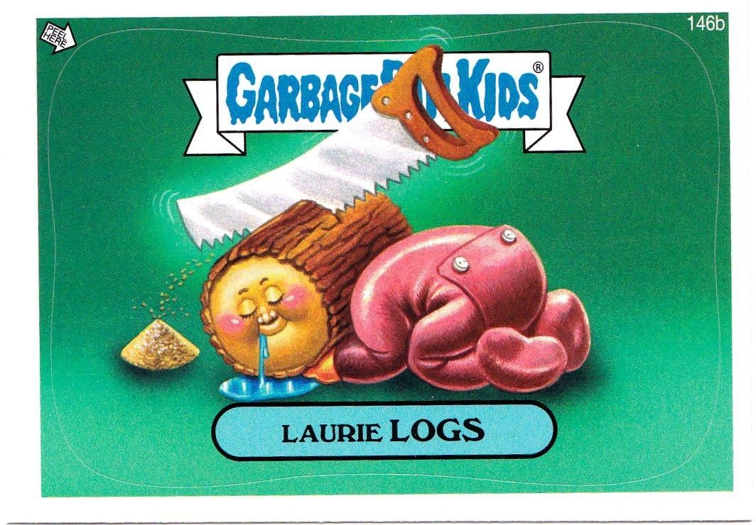 "2013 GARBAGE PAIL KIDS Brand New Series3 {BNS3} ""LAURIE LOGS"" #146b STICKER CARD"