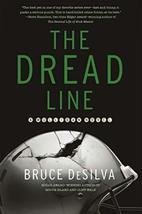 The Dread Line: A Mulligan Novel (Liam Mulligan) [Hardcover] DeSilva, Bruce