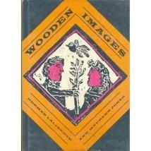 Wooden Images Norman Laliberte and Maureen Jones
