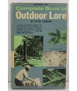 Complete Book of Outdoor Lore by Clyde Ormond 1965 HCDJ - $4.99