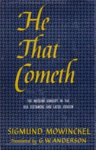 He That Cometh: The Messiah Concept in the Old Testament and Later Judaism [H...