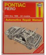 Pontiac Fiero 1984 to 1988 Automotive Repair Manual - $14.99