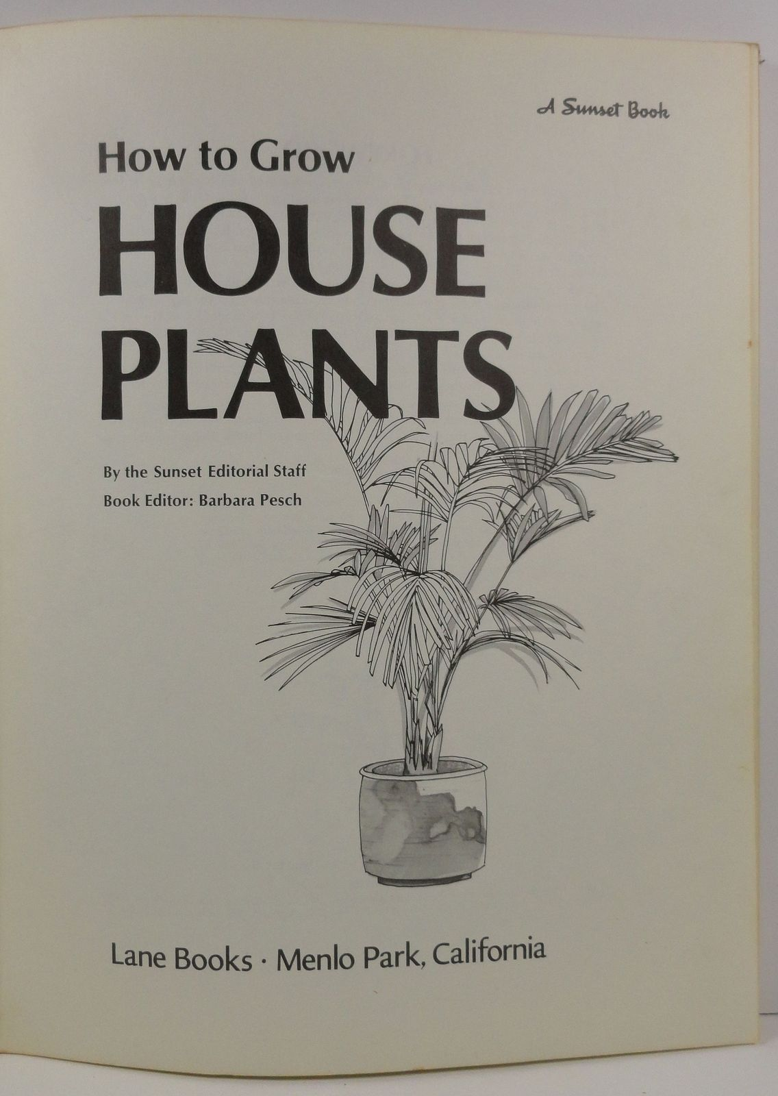 How to Grow House Plants 1974 A Sunset Book