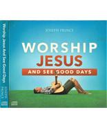 Joseph Prince ◆ Worship Jesus and See Good Days ◆ 2-CDs Psalm 107:1 Peac... - $12.30