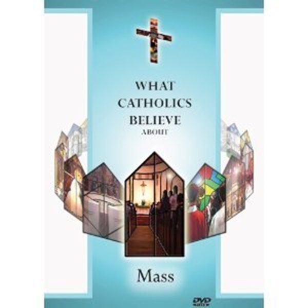 What catholics believe about mass