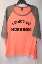 New Womens Plus Size I Don't Do Mornings Neon & Gray Baseball Tee Shirt To P - $19.33