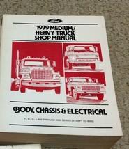 1979 Ford MEDIUM & HEAVY DUTY Truck TRUCKS Service Shop Manual FACTORY OEM  - $27.73