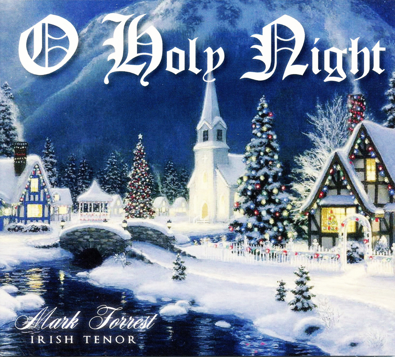 O holy night by mark forrest