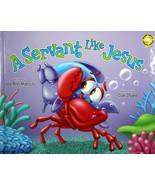 A Servant Like Jesus Adventures of the Sea Kids Series NEW Book Lee Ann ... - $16.05