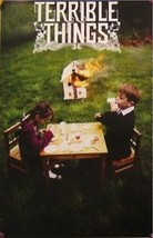 TERRIBLE THINGS POSTER (04) - $8.59