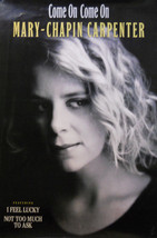 MARY CHAPIN CARPENTER, COME ON COME ON POSTER (P12) - $11.29