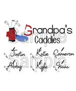 Grandpa caddies only thumbtall