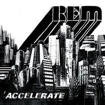 Accelerate [Digipak] by R.E.M. (CD, Mar-2008, Warner Bros.) - $9.00