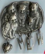 Meow Mom Cat and Kitties Pin Silver Finish Handmade - $15.00