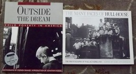 The Many Faces of Hull House, Outside the Dream Child Poverty in America - $6.00