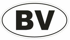BV Bouvet Island Oval Bumper Sticker or Helmet Sticker D2101 Euro Countr... - $1.39+