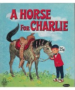 A Horse for Charlie by Ann Tompert 1970 Elfrieda Whitman Tell A Tale Book - $6.92