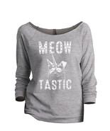 Thread Tank Meow Tastic Women's Slouchy 3/4 Sleeves Raglan Sweatshirt Sp... - $24.99+