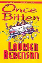 ONCE BITTEN :  Laurien Berenson - Hardcover 1st Edition @ZB - $11.00