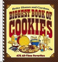 Better Homes and Gardens Biggest Book of Cookies - 475 All-Time Favorites