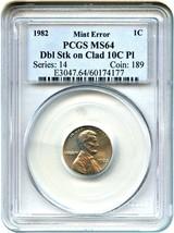 Mint Error: 1982 1c PCGS MS64 (Dbl Stk on Clad 10c Pl) - Lincoln Cent - $1,049.40