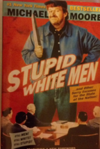 Stupid White Men: ...And Other Sorry Excuses for the State of the Nation - $5.44