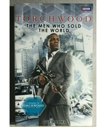 TORCHWOOD Men Who Sold the World by Guy Adams (2011) BBC Books trade pap... - $10.88