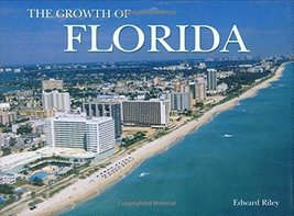 Florida The Growth Of The State (Growth of the City/State) [Hardcover] R... - $11.87
