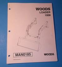 Woods Loaders Loader 1008 Manual - $14.99