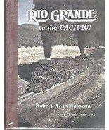 ~~~RIO GRANDE…TO THE PACIFIC!~S&N~HC~1st Edition~USED~Full Saga of the D... - $44.95