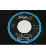 Country Coalition Time To Get It Together How Do I Love 45 Rpm Record Bluesway - $9.99
