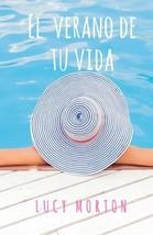 El verano de tu vida (Spanish Edition) (Spanish) Paperback  – September 2, - $17.79