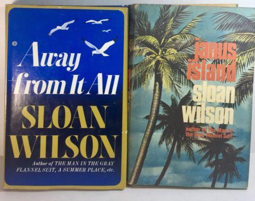 Sloan Wilson Book Lot 2 Janus Island Away From It All 1960's Hardcover DJ