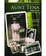 Aunt Tena, Called to Serve: Journals and Letters of Tena A. Huizenga, Mi... - $9.59