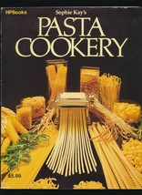 Sophie Kay's PASTA COOKERY Cookbook Homemade Noodles Recipes HOW TO BOOK... - $9.90