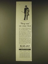 1931 Bauer & Black Blue-Jay Corn Plasters Ad - Step out on easy feet - $14.99